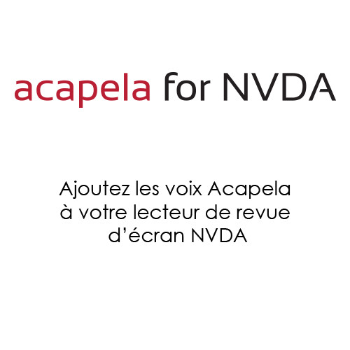 Ajoutez les voix de synthèse Acapela à votre lecteur de revue d'écran NVDA