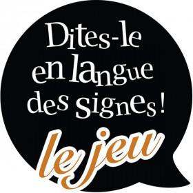 Cartes de sensibilisation Dites-le en Langue des Signes